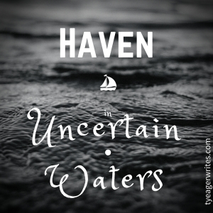 haven in uncertain waters